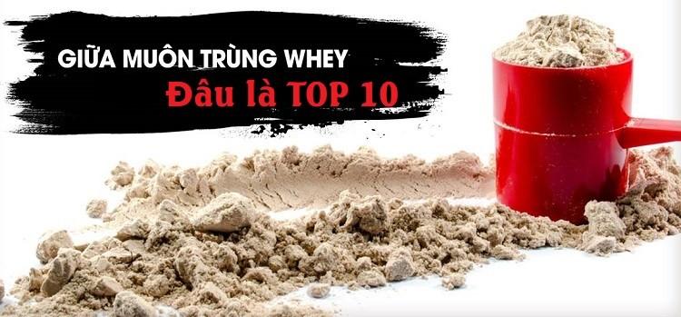 Top 10 Whey Protein tăng cơ giảm mỡ hiệu quả nhất cho dân tập gym