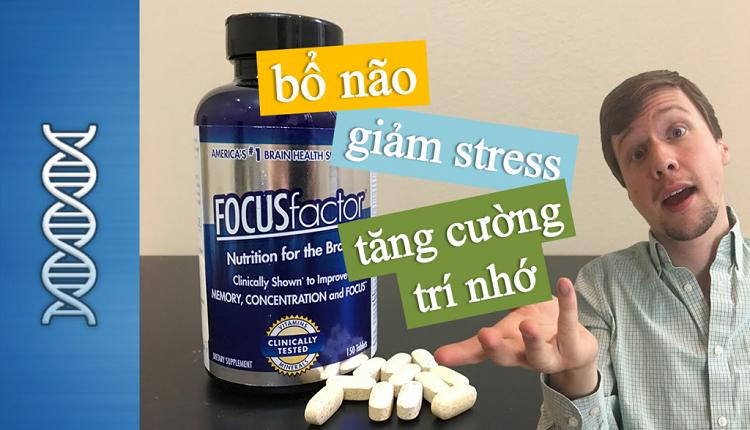 [Vạch trần ] Thuốc bổ não Focus Factor có tốt không