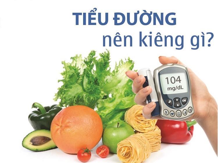 Bệnh tiểu đường kiêng ăn những gì
