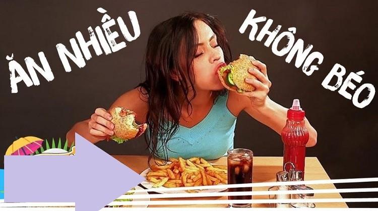 Tại sao ăn mãi không mập nguyên nhân do đâu