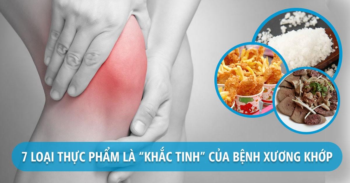 Bị xương khớp kiêng ăn gì