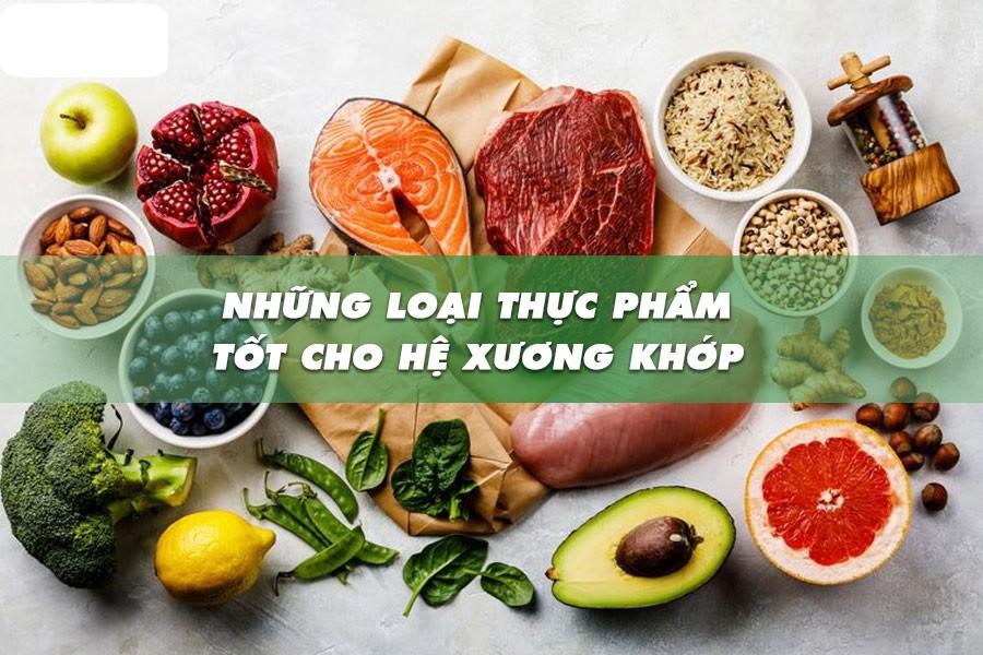 Thực phẩm và thực phẩm chức năng tốt cho xương khớp