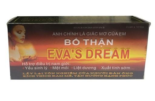thuốc Eva's Dream, thuốc bổ thận Eva's Dream, thuốc Eva's Dream có tốt không, cách sử dụng Eva's Dream, đánh giá thuốc Eva's Dream, công dụng của thuốc Eva's Dream, tác dụng phụ của thuốc Eva's Dream, Eva's Dream mua ở đâu hà nội, cách sử dụng thuốc Eva's Dream, giá thuốc Eva's Dream, giá thuốc bổ thận Eva's Dream, tác hài của Eva's Dream, cách dụng Eva's Dream, mua thuốc Eva's Dream, công dụng thuốc Eva's Dream, cách dùng thuốc bổ thận Eva's Dream, tác dụng của thuốc bổ thận Eva's Dream